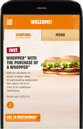 Image of the Burger King smartphone app. Download the BK App and you'll get an immediate free Whopper.
